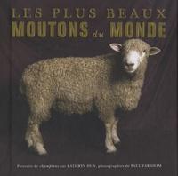 Kathryn Dun - Les plus beaux moutons du monde - Portraits de champions.