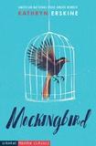 Kathryn Erskine - Mockingbird.
