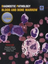 Kathryn Foucar - Diagnostic Pathology - Blood and Bone Marrow.
