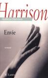 Kathryn Harrison - Envie.