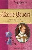 Kathryn Lasky - Marie Stuart - Reine d'Ecosse à la cour de France 1553-1554.