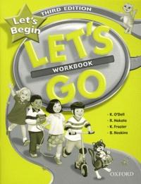Kathryn O'Dell et Ritsuko Nakata - Let's Begin, Let's Go - Workbook.