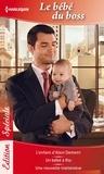 Kathryn Ross et Jennie Lucas - Bébé du boss - L'enfant d'Alexi Demetri - Un bébé à Rio - Une nouvelle inattendue.