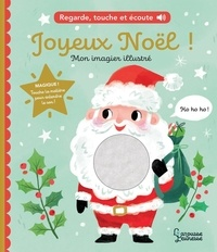 Kathryn Selbert - Joyeux Noël - Regarde, touche et écoute.