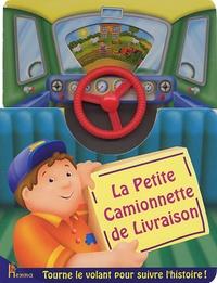 Kathryn Smith et Peter Lawson - La Petite Camionnette de Livraison.