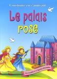 Kathryn Smith et Rebecca Elliott - Le palais rose.