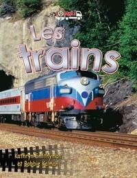 Les trains - Kathryn Smithyman | Showmesound.org
