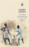 Kathryn Stockett - La couleur des sentiments.
