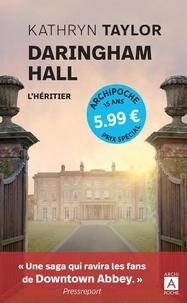 Kathryn Taylor - Daringham Hall Tome 1 : L'héritier.