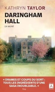 Kathryn Taylor - Daringham Hall Tome 2 : Le secret.