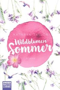 Kathryn Taylor - Wildblumensommer.