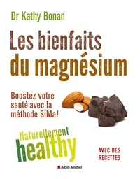 Kathy Bonan - Les bienfaits du magnésium.