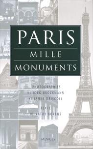 Kathy Borrus - Paris - Mille monuments.