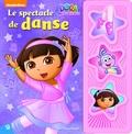 Kathy Broderick - Dora l'exploratrice  : Le spectacle de danse.