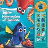 Kathy Broderick et  The Disney Storybook Art Team - Le monde de Dory - Dory rentre à la maison.