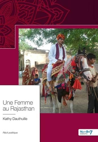 Kathy Dauthuille - Une femme au Rajasthan.