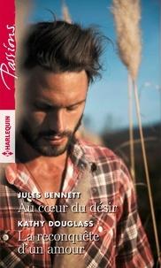 Livres audio gratuits à télécharger sur cd Au coeur du désir ; La reconquête d'un amour RTF FB2 ePub