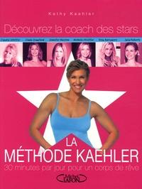 La Méthode Kathy Kaehler - 30 Minutes par jour pour un corps de rêve.pdf