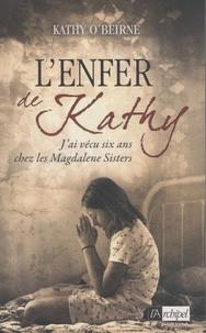 Kathy O'Beirne - L'enfer de Kathy.