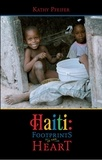 Kathy Pfeifer - Haiti: Footprints in the Hearts - Kathy Pfeifer.