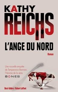 Kathy Reichs - L'ange du nord.