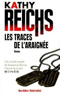 Kathy Reichs - Les traces de l'araignée.