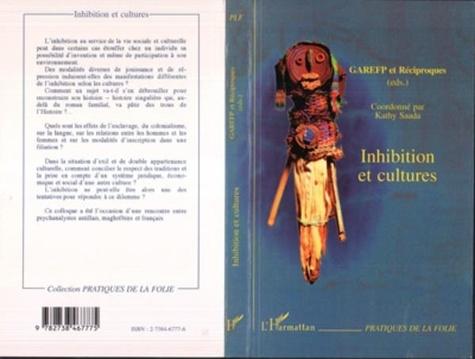 Kathy Saada - Inhibition et cultures.