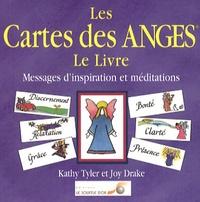 Les cartes des anges, le livre- Messages d'inspiration et méditations - Kathy Tyler |