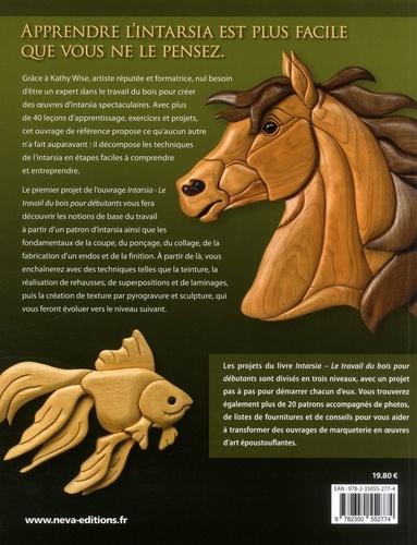 Intarsia - Le travail du bois pour débutants. Leçons pour apprendre à créer de belles mosaïques en bois