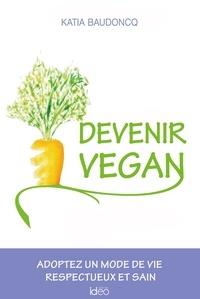 Devenir vegan - Katia Baudoncq |