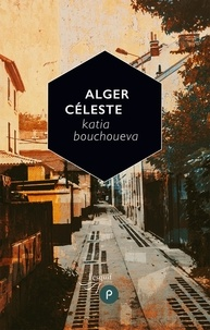 Katia Bouchoueva - Alger céleste.