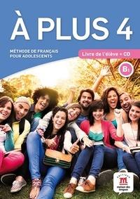 A plus 4 B1 - Méthode de français pour adolescents.pdf