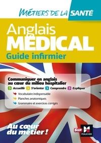 Katia Bureau et Amel Zehouane-Siviniant - Anglais médical - guide infirmier.