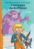Katia Canciani et Paul Roux - Edouard, chasseur de monstres  : L'attaque du Griffetor.