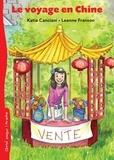 Katia Canciani et Leanne Franson - Le voyage en Chine.