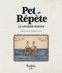 Katia Canciani et Guillaume Perreault - Pet et Répète, la véritable histoire - Collection Fonfon audio.