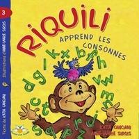 Katia Canciani - Riquili apprend les consonnes.