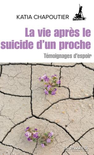 Katia Chapoutier - La vie après le suicide d'un proche - Témoignages d'espoir.