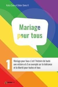 Katia Coen - GUIDE MARIAGE POUR TOUS 1.