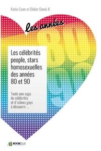 Katia Coen - Les célébrités people, stars  homosexuelles des années 80 et 90..
