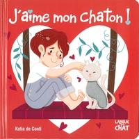 Katia De Conti - J'aime mon chaton !.