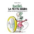 Katia Even - Rachel la petite souris Tome 1 : .