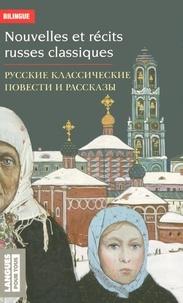 Katia Fache et Irène Ghivasky - Nouvelles et récits russes classiques - Dostoïevski, Tchekhov, Tourgueniev, Tolstoï - Edition Bilingue.