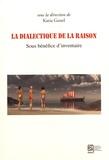 Katia Genel - La dialectique de la raison - Sous bénéfice d'inventaire.
