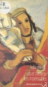 Katia Granoff - Juifs et chrétiens : liens impérissables.