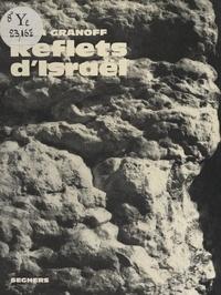 Katia Granoff et  Collectif - Reflets d'Israël.