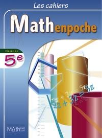 Katia Hache et Odile Guillon - Les cahiers Mathenpoche 5e.