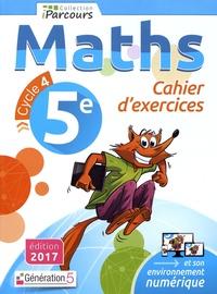 Katia Hache et Sébastien Hache - Maths 5e Cycle 4 iParcours - Cahier d'exercices.