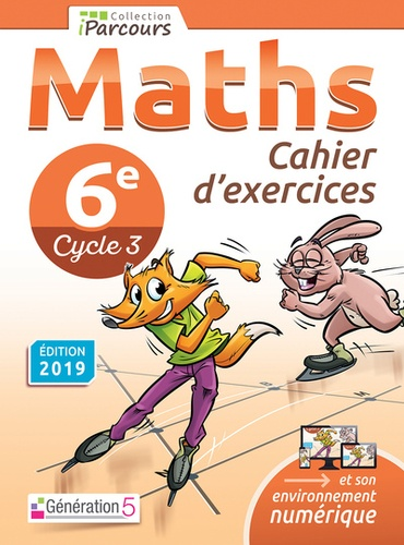 Maths 6e Cycle 3 Iparcours. Cahier d'exercices  Edition 2019