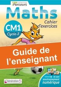 Katia Hache et Sébastien Hache - Maths CM1 iParcours - Guide de l'enseignant.